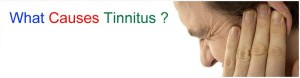 Tinnitus Causes Banner 300x78 Tinnitus Causes and Treatment create a ringing ear and nurses it back to health